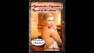 erotische Hypnose Hypnotischer Orgasmus 3 Voyeur in der Sauna sexy Hypnose