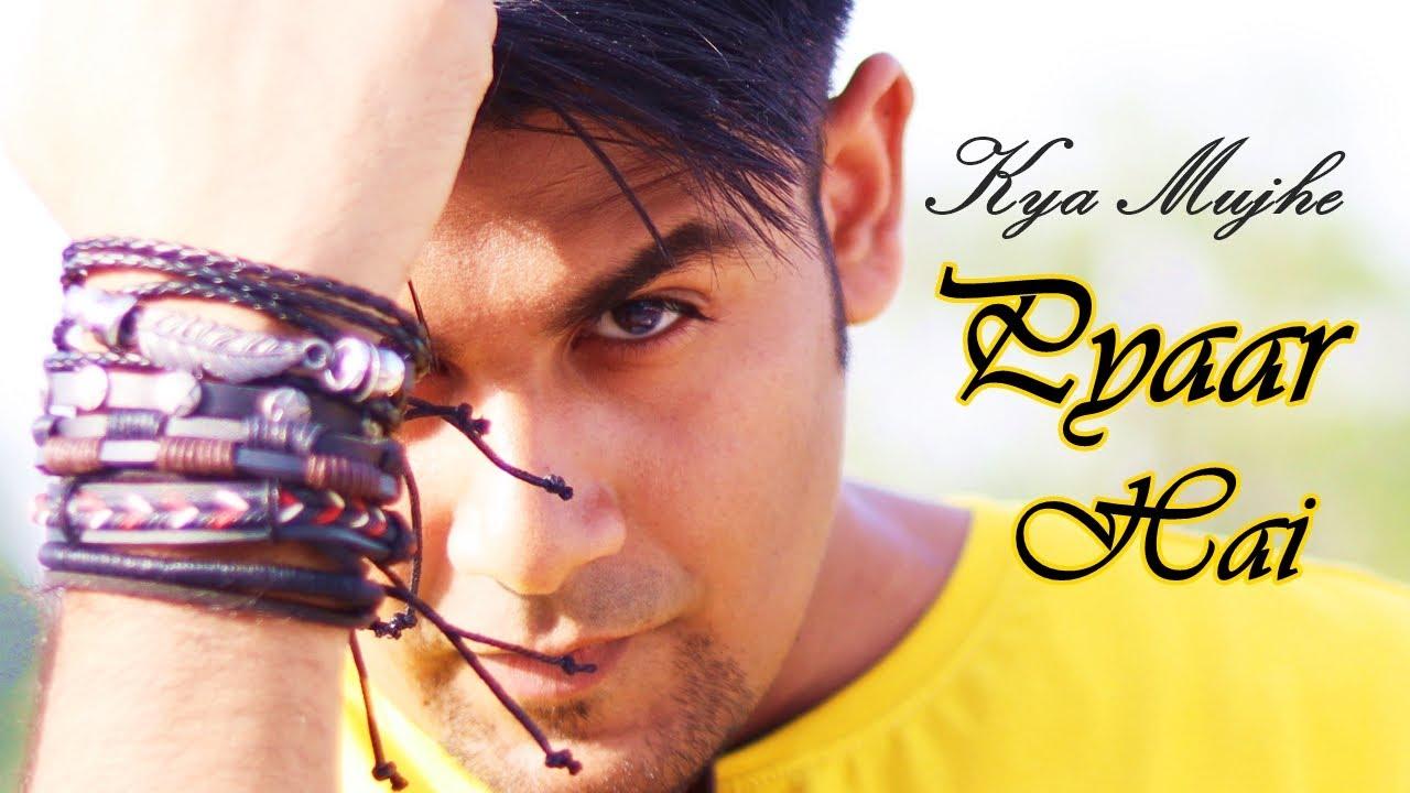 Kya Mujhe Pyaar Hai - Abhishek Sagar.  Ft.(Aarsy Productions)