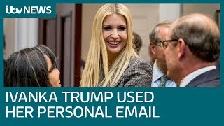 House committee to resume probe into Ivanka Trump personal email use | ITV News