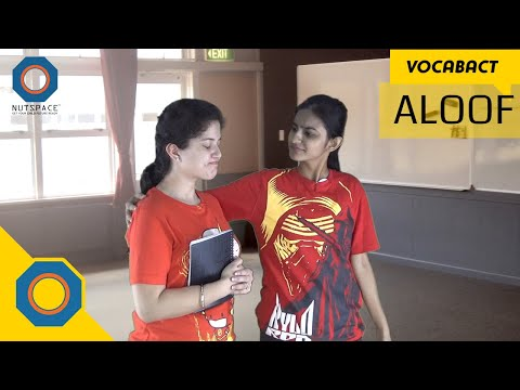 Aloof Meaning | VocabAct | NutSpace