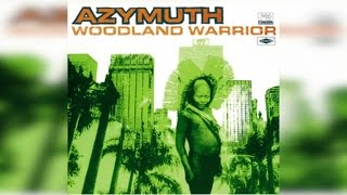 Azymuth - Woodland Warrior (Full Album Stream)