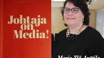 Johtaja on Media! -kirjan julkaisutilaisuus, Merja Ylä-Anttilan alustus