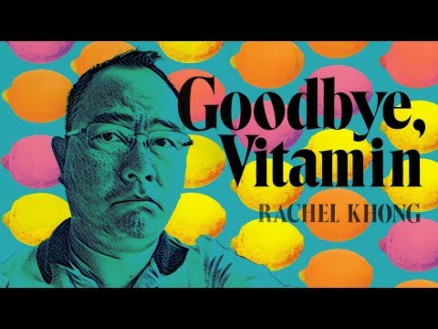 Goodbye, Vitamin by Rachel Khong and Childhood Food Memories