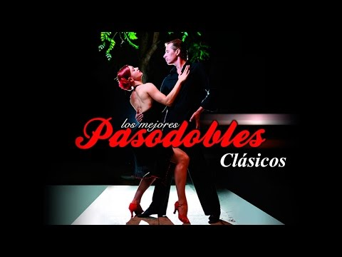 [Pasodoble Clásico Español] Paso doble, LOS MEJORES PASODOBLES, Paquito Chocolatero, Instrumental