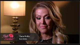 Hello Darlink! Episode 20: Dana Vulin, Burn Victim, Celebrates Her Glamorous Return