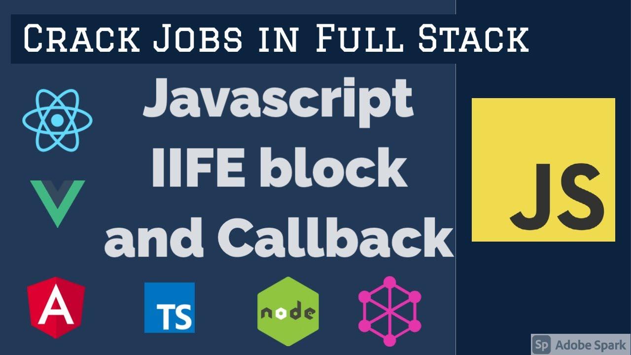 JavaScript IIFE Block and Callback
