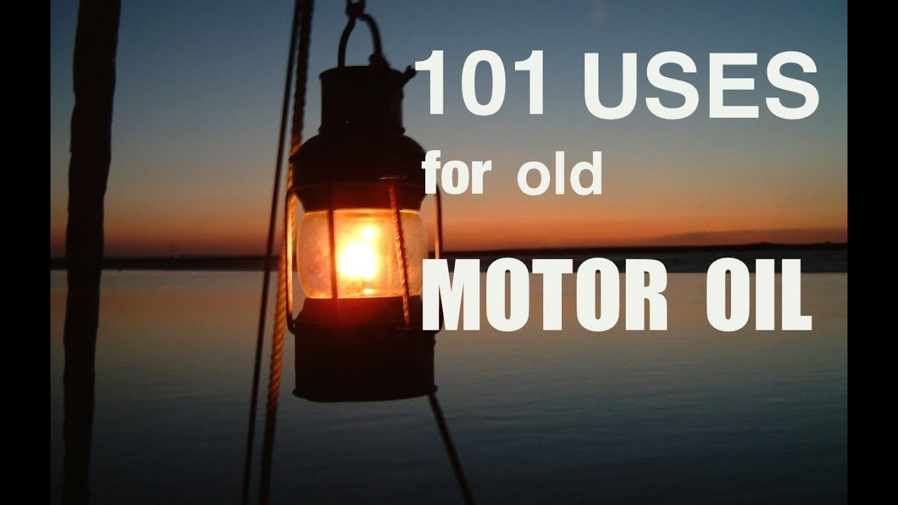 101 uses for old motor oil youtube for How to recycle used motor oil