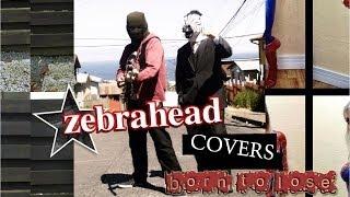 """""""Born to Lose"""" - Zebrahead (cover)"""