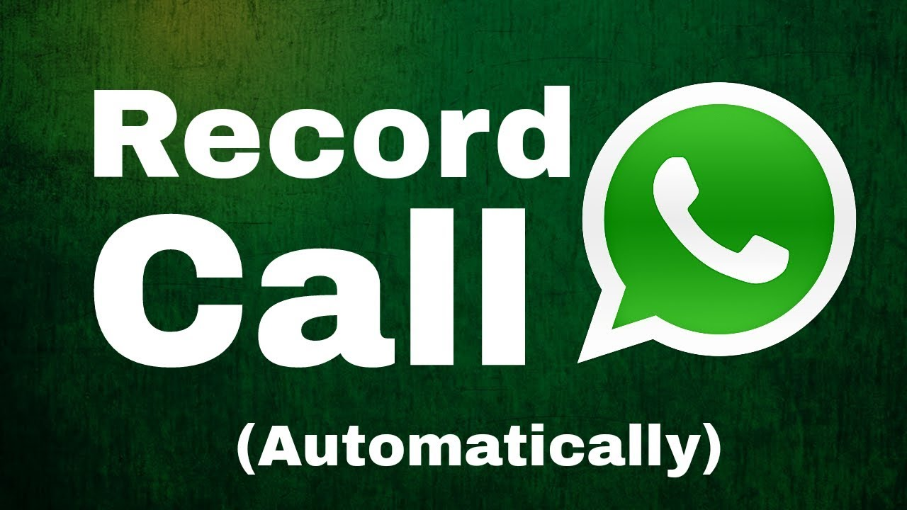 How To Record WhatsApp Calls and Voice Calls on Android or iPhone?