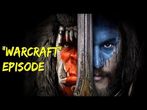 Warcraft Movie Review: Does Warcraft Deserve a Sequel? Podcast Clip