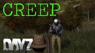 CREEP - DayZ Standalone