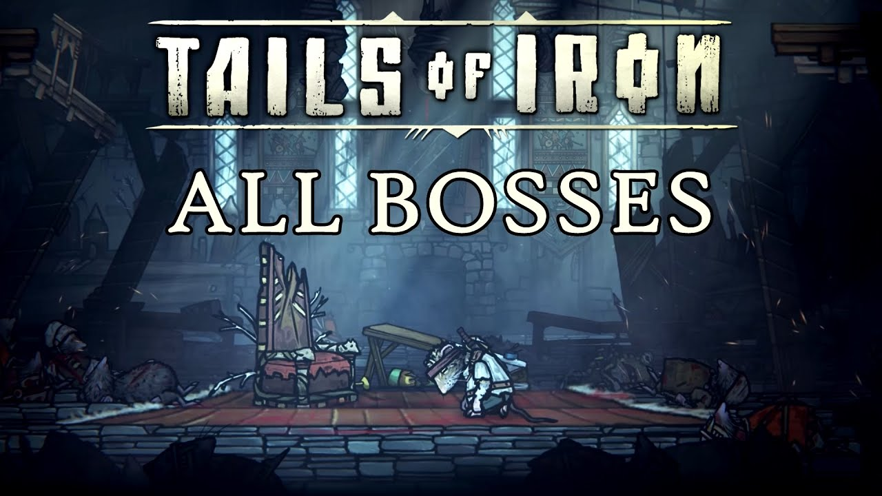 Download Tails of Iron - All Bosses (No Damage)