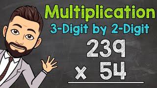 3-Digit by 2-Digit MuĮtiplication | Math with Mr. J