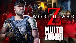 World War Z - Eu NUNCA VI tanto ZUMBI em um jogo na MINHA VIDA