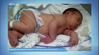 Bebê gigante nasce com quase 6 quilos e vira atração na maternidade