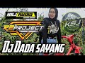 DJ Dada sayang R2 Project || Perfom KSJ audio Malang
