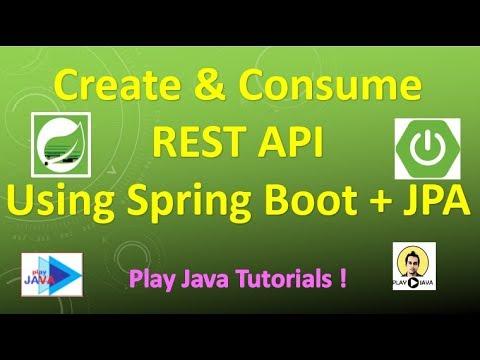 Create & Consume A REST API Using Spring Boot,JPA & MySQL