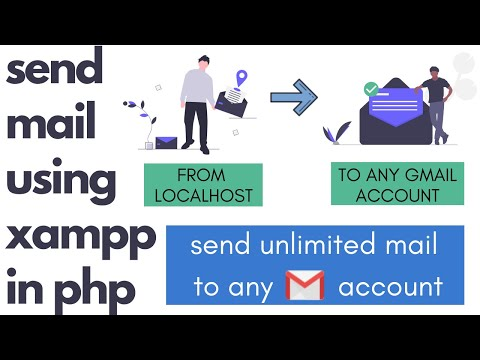 How To Send Mail In PHP From Localhost Using XAMPP Server With Source Code In 2020