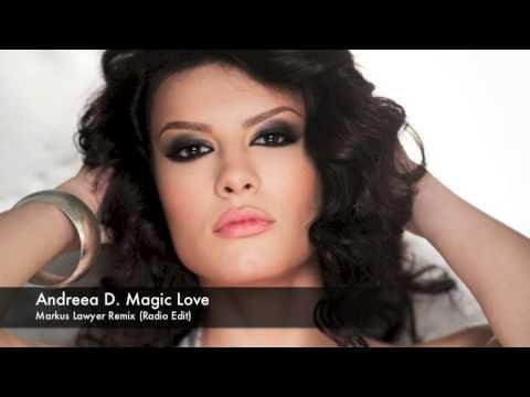 Andreea D - Magic Love ( Markus Lawyer Remix )