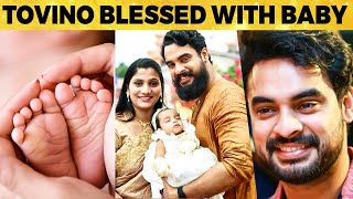 Actor Tovino Thomas Blessed with Baby Boy! Fans Welcome the New Star