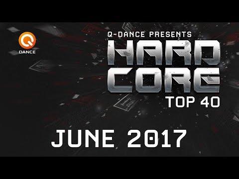 June 2017 | Q-dance Presents Hardcore Top 40