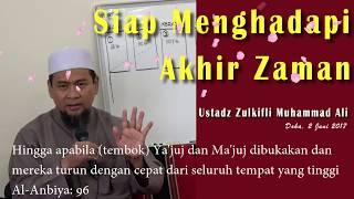 Video Ustadz Zulkifli Muhammad Ali - Persiapan Menghadapi Akhir Zaman, Doha 2017 download MP3, 3GP, MP4, WEBM, AVI, FLV Juni 2018