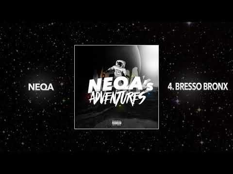 Neqa - Bresso Bronx x Toffa