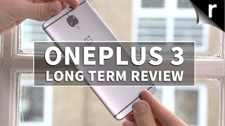 OnePlus 3 Long-Term Re-Review