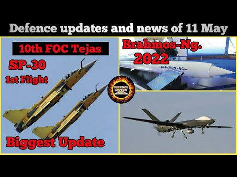 Defence updates and news of 11 May. Tejas latest update 10th
