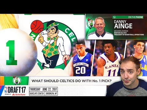 WHAT SHOULD THE BOSTON CELTICS DO WITH THE NUMBER ONE OVERALL DRAFT PICK IN THE 2017 NBA DRAFT?