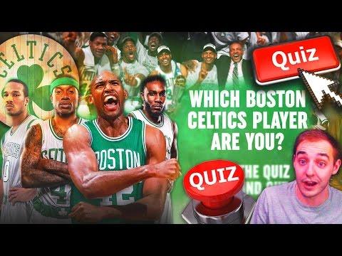 WHICH CELTICS PLAYER ARE YOU QUIZ! SHAKE4NDBAKE A BOSTON CELTIC?