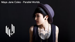 Maya Jane Coles - Parallel Worlds (Official Video)