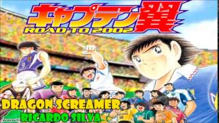 Dragon Screamer (Captain Tsubasa Road To 202 opening) cover latino by Ricardo Silva