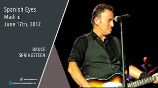 Bruce Springsteen | Spanish Eyes - Madrid - 17/06/2012 (Multicam mix/Dubbed audio)