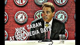 Nick Saban comments on Alabama football at SEC Media Days