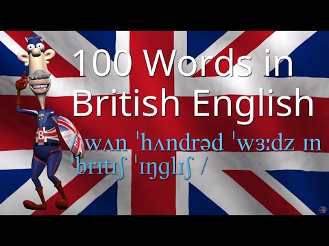 How to Say 100 Words in British English - Better Pronunciation - Learn English
