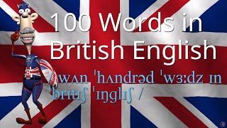 how to say 100 words in british english vol 1   british pronunciation   learn english