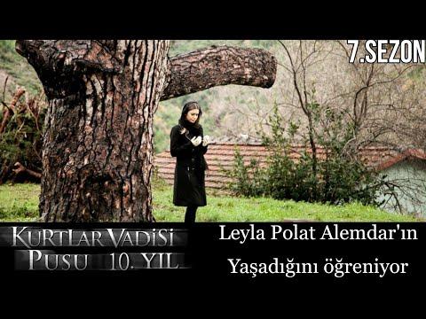 Kurtlar Vadisi Pusu - Leyla Polat Alemdar'ın Yaşadığını Öğreniyor