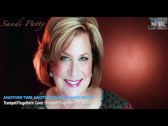Another Time Another Place (Sandi Patty) - Trumpet/Flugelhorn Cover