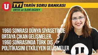 TYT Orta ve İleri Düzey Tarih Seans #41 / 1960 Sonrası Dünya ve Türk Dış Siyaset