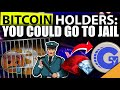 URGENT BITCOIN Holders could be Going to JAIL - YouTube