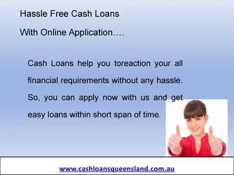Cash Loans - Easily Able to Get The Loan Approval without Lengthy Formalities