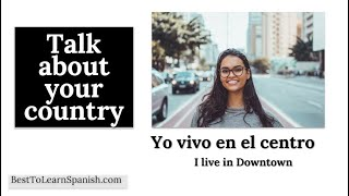 7- Spanish Summer Camp 2020- Talk about your country in Spanish. Learn Spanish free