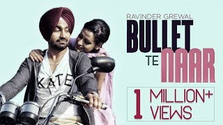 Bullet Te Naar | Ravinder Grewal | Tigerstyle | Bobby Layal | Latest Punjabi Songs 2015 | Full Song