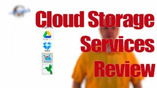 Cloud Storage Comparison and Review
