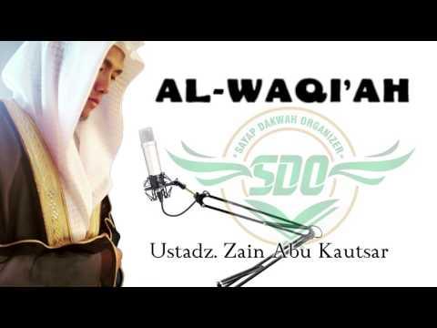 Ustadz Zain Abu Kautsar - Surat Al Waqi'ah