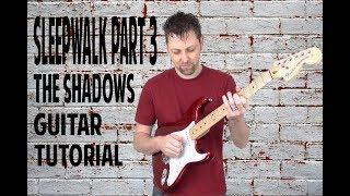 sleepwalk shadows guitar tutorial part 3 with ken mercer free bt