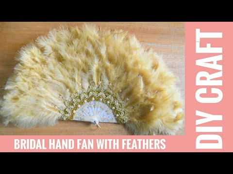 HOW TO MAKE BRIDAL HAND FAN WITH FEATHERS   DIY CRAFT