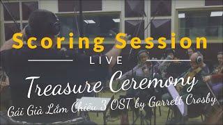 Gái Già Lắm Chiêu 3 OST - Treasure Ceremony (Live Recording) - Garrett Crosby