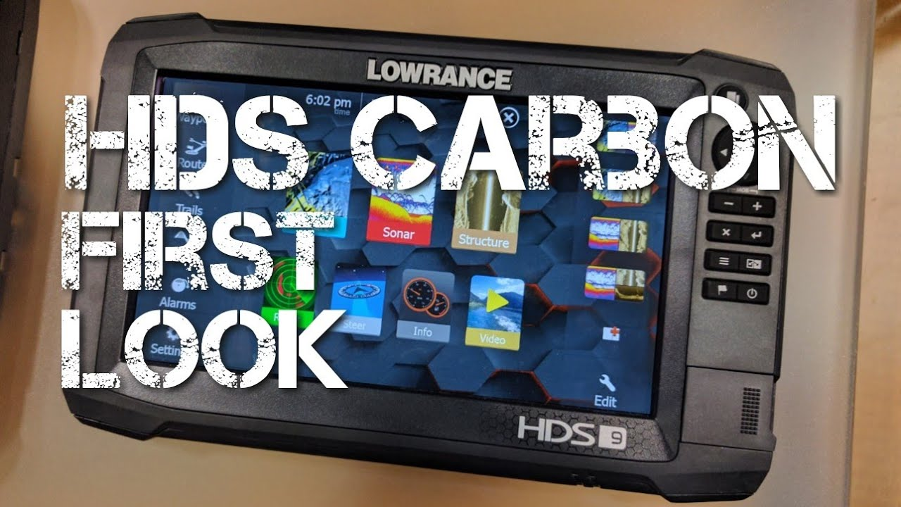Lowrance HDS Carbon First Look